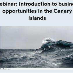 Videos y presentaciones Webinar Introduction to business opportunities in the Canary Islands